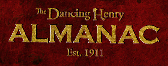 The Dancing Henry Almanac